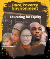 Educating for Equity, Volume 14-2 Race, Poverty and the Environment